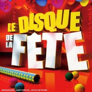 CD Le Disque De La Fête