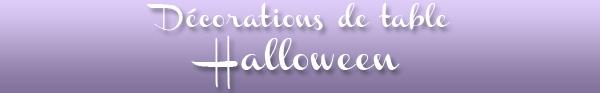 Décorations de table sur le thème de halloween